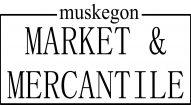 Muskegon Market & Mercantile